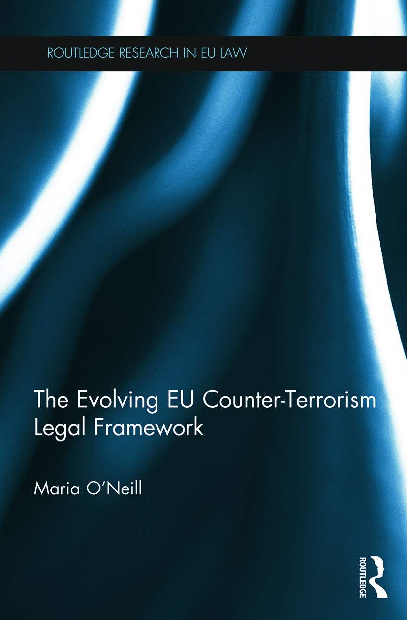 The Evolving EU Counter-terrorism Legal Framework book cover