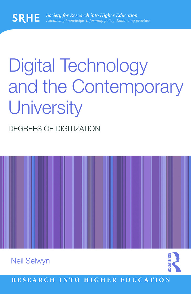 Digital Technology and the Contemporary University: Degrees of digitization book cover