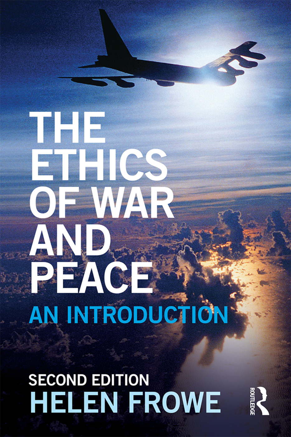 The Ethics of War and Peace: An Introduction book cover