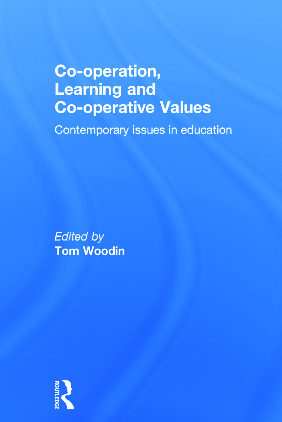 Co-Operation, Learning and Co-Operative Values