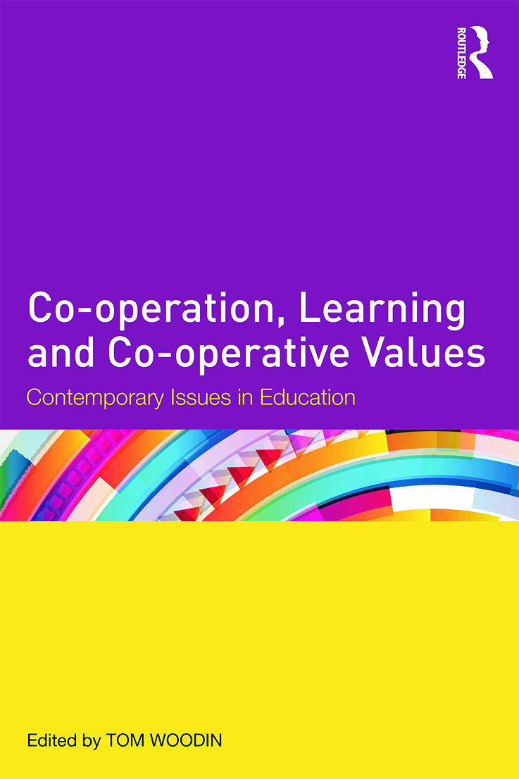 Co-operation, Learning and Co-operative Values: Contemporary issues in education (Paperback) book cover