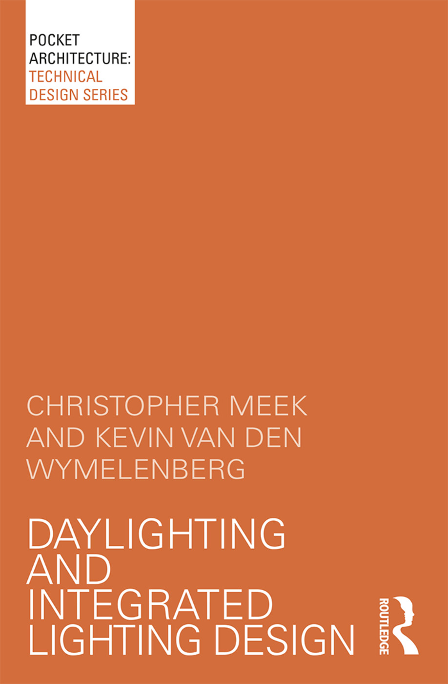 Daylighting and Integrated Lighting Design: 1st Edition (Paperback) book cover