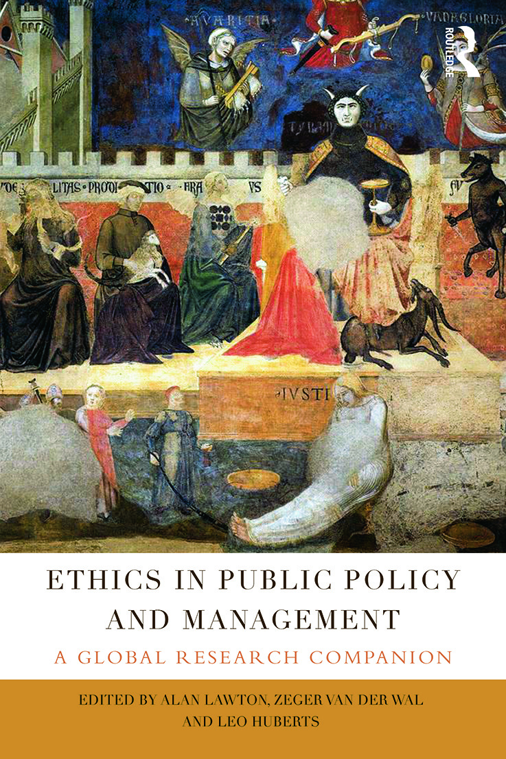 Ethics in Public Policy and Management: A global research companion, 1st Edition (Hardback) book cover