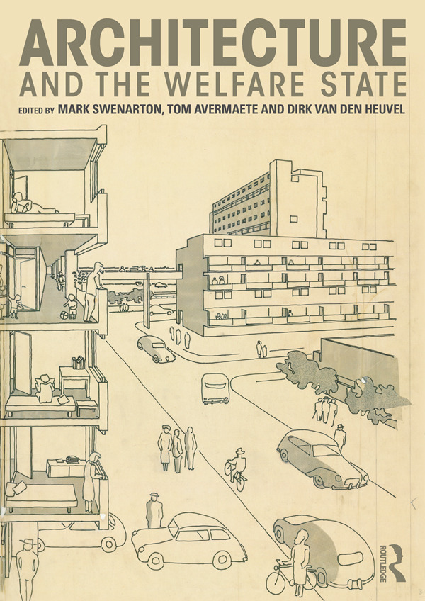 Architecture and the Welfare State: 1st Edition (e-Book) book cover