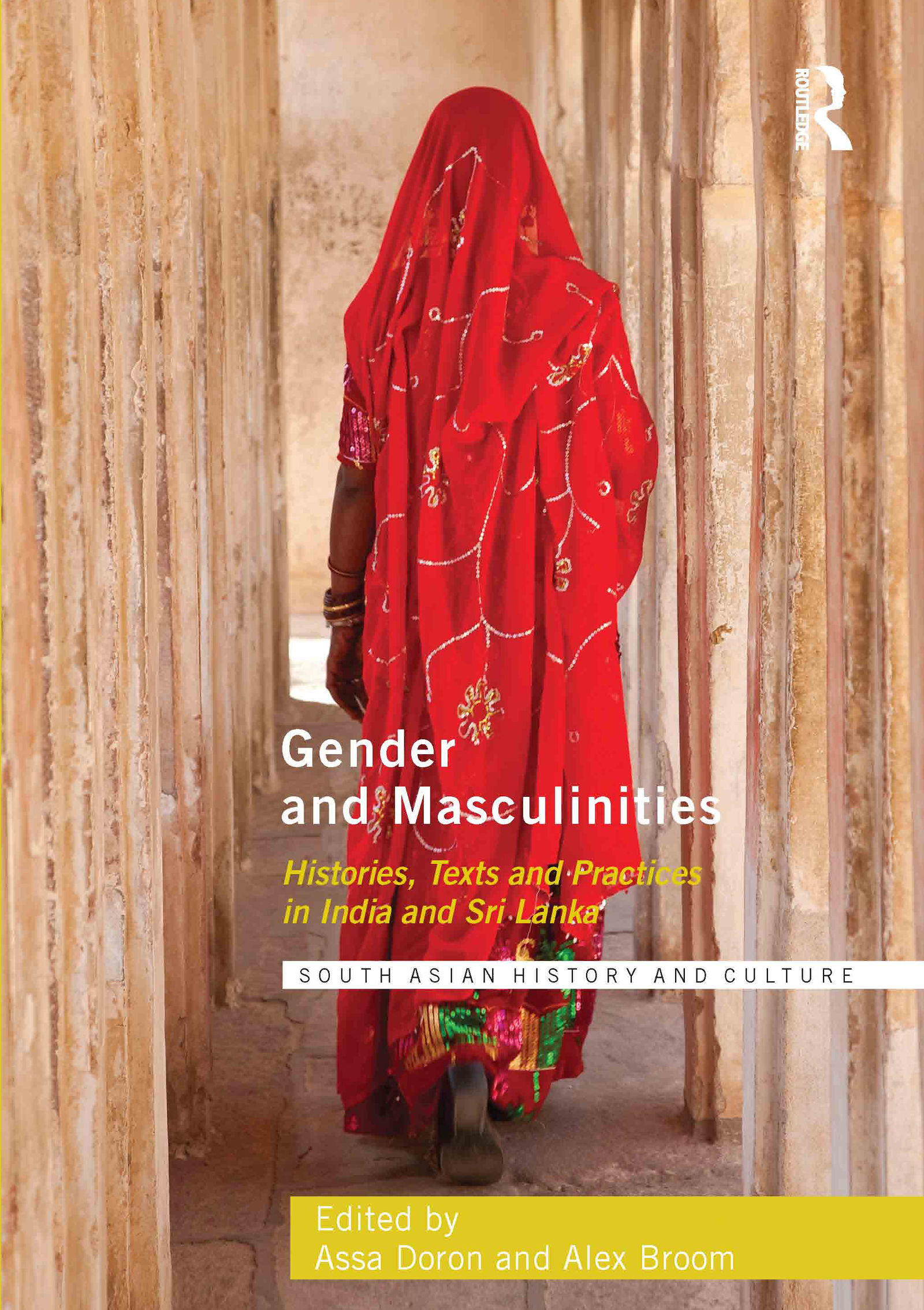 Gender and Masculinities: Histories, Texts and Practices in India and Sri Lanka (Hardback) book cover