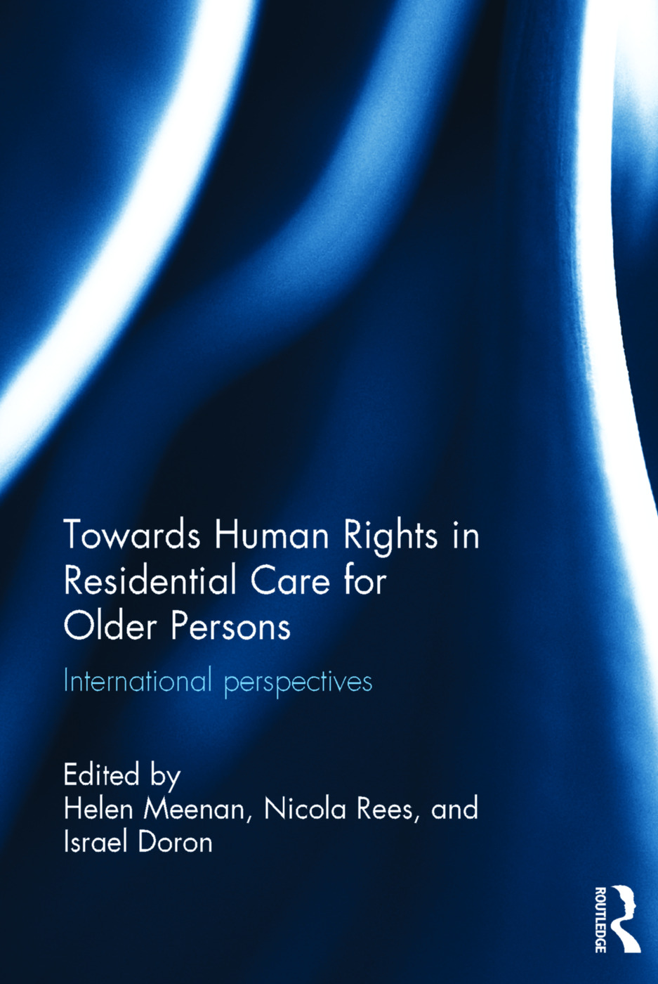 Towards Human Rights in Residential Care for Older Persons: International Perspectives (Hardback) book cover