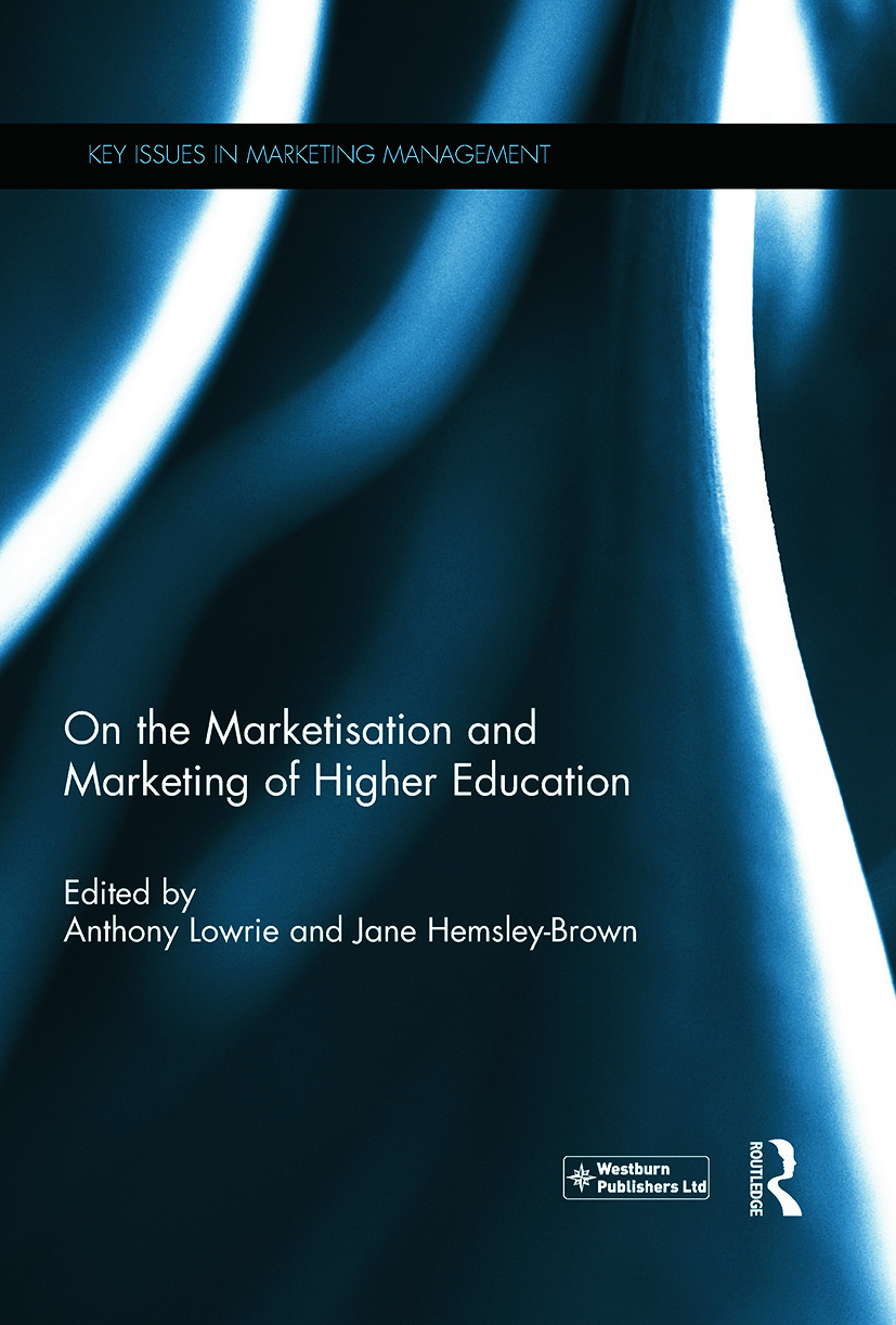 On the Marketisation and Marketing of Higher Education (Hardback) book cover