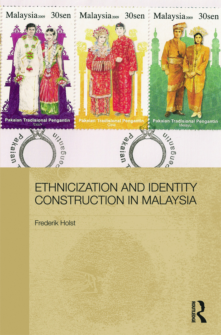Ethnicization and Identity Construction in Malaysia