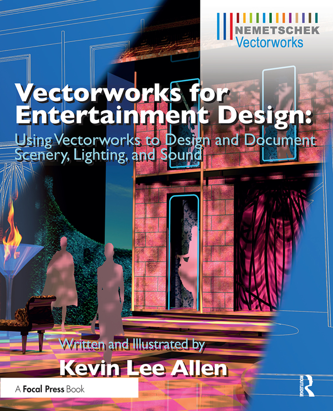 Vectorworks for Entertainment Design: Using Vectorworks to Design and Document Scenery, Lighting, and Sound book cover