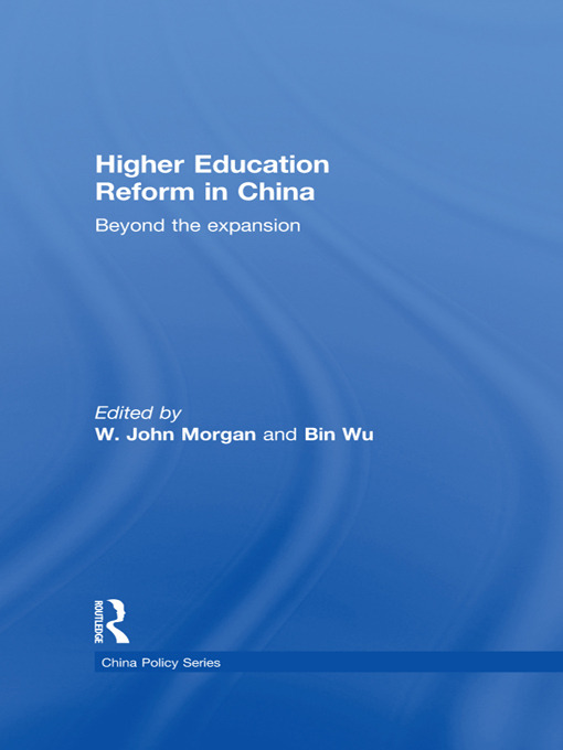 Higher Education Reform in China: Beyond the expansion (Hardback) book cover