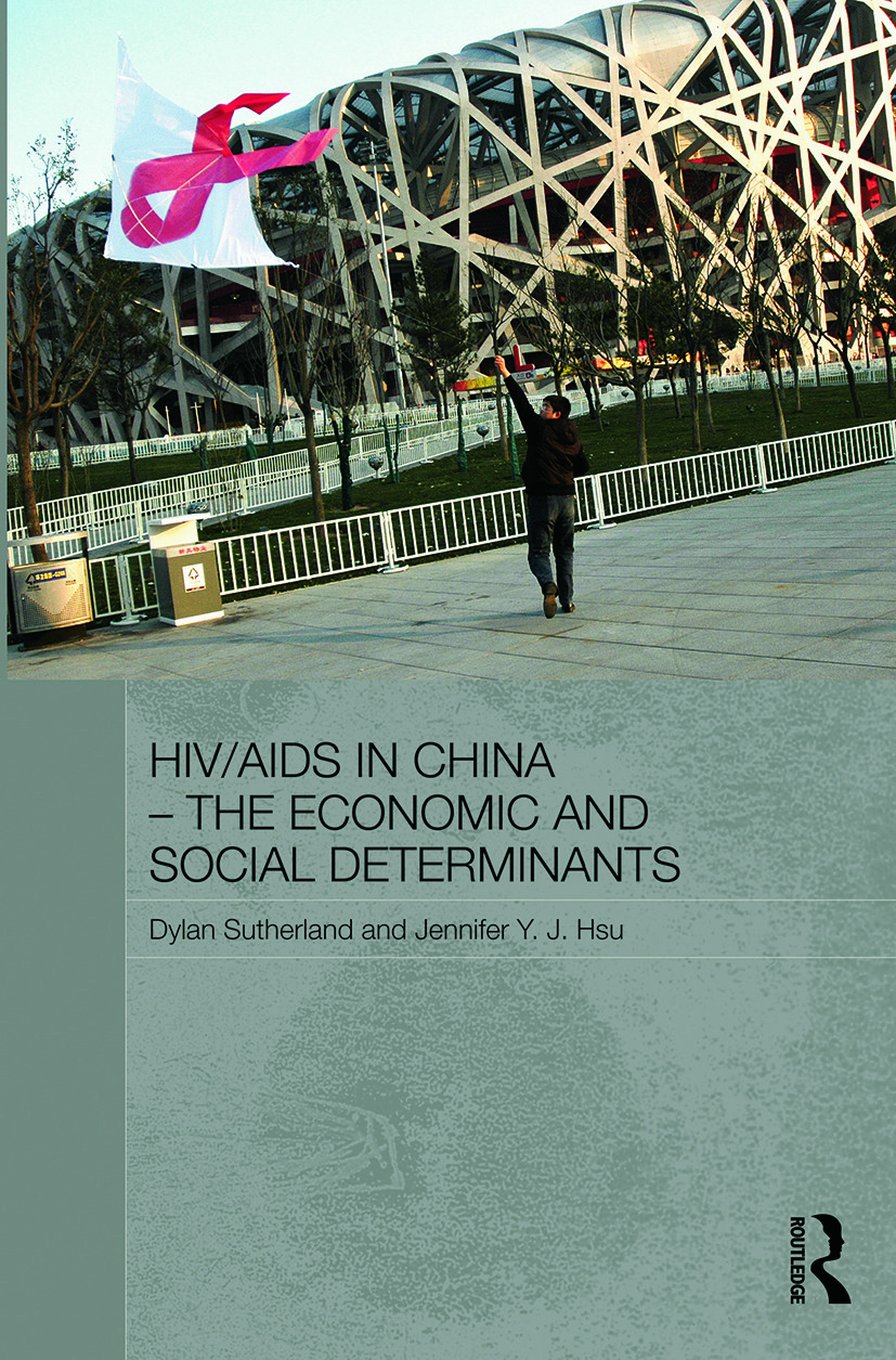 HIV/AIDS in China - The Economic and Social Determinants: 1st Edition (Paperback) book cover