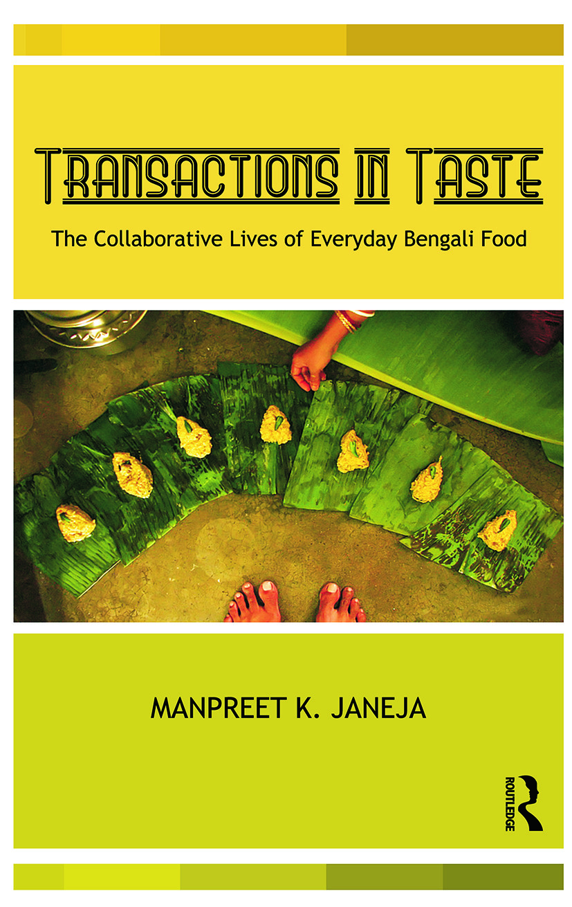 Transactions in Taste: The Collaborative Lives of Everyday Bengali Food, 1st Edition (Paperback) book cover