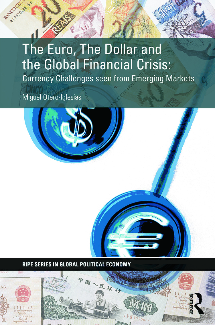 The Euro, The Dollar and the Global Financial Crisis: Currency challenges seen from emerging markets, 1st Edition (Hardback) book cover