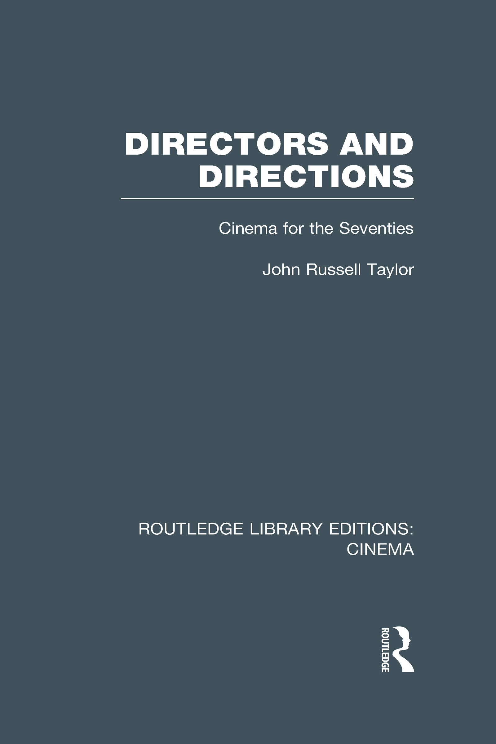 Directors and Directions: Cinema for the Seventies, 1st Edition (Hardback) book cover