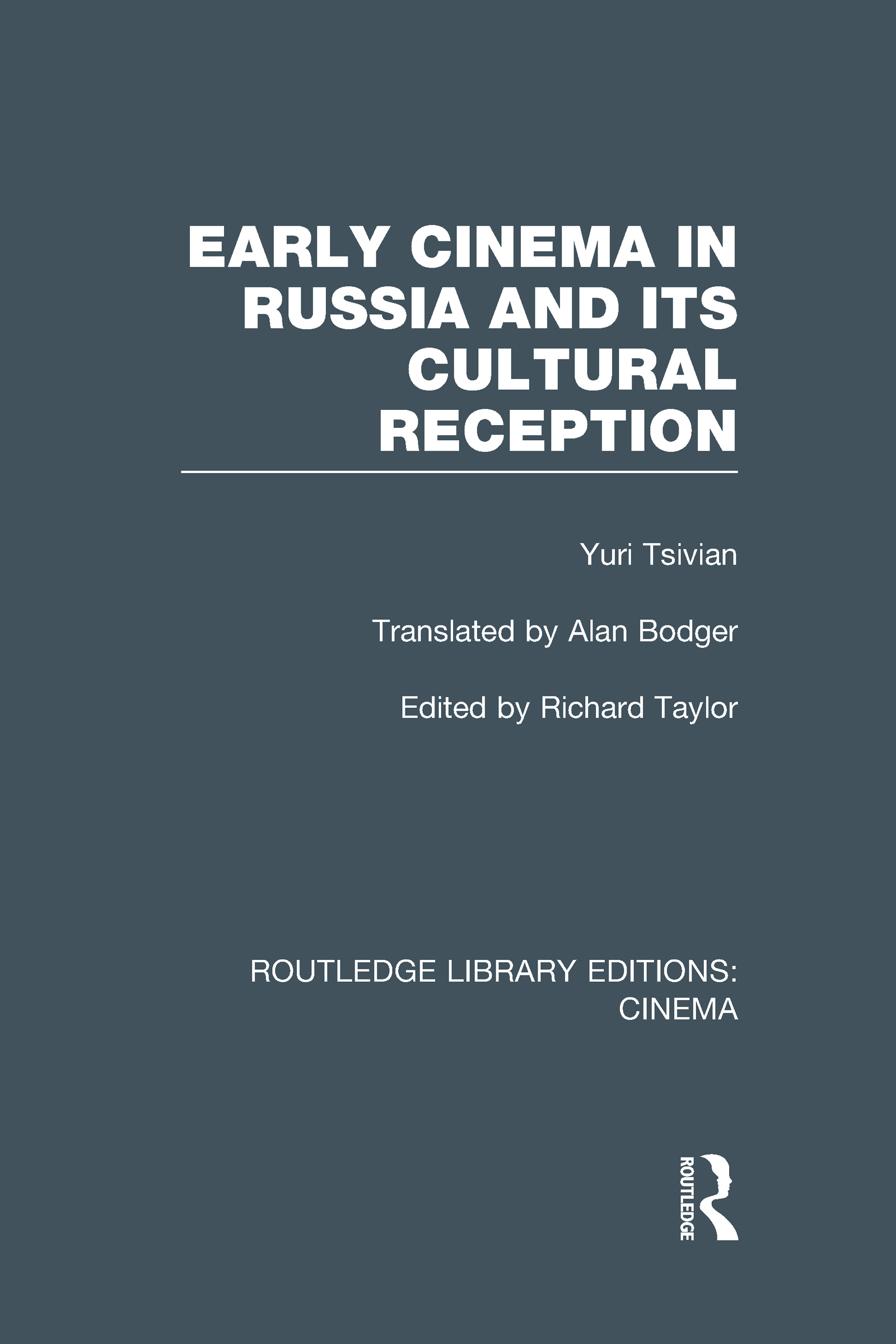 Early Cinema in Russia and its Cultural Reception (Hardback) book cover
