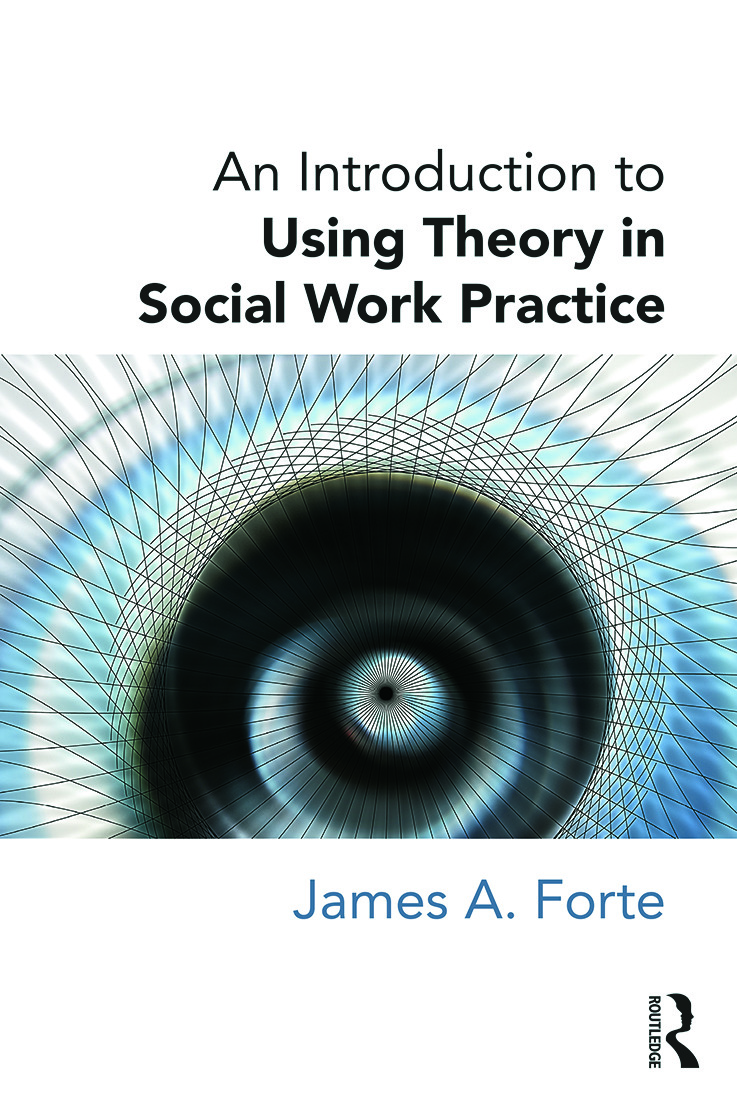 An Introduction to Using Theory in Social Work Practice book cover