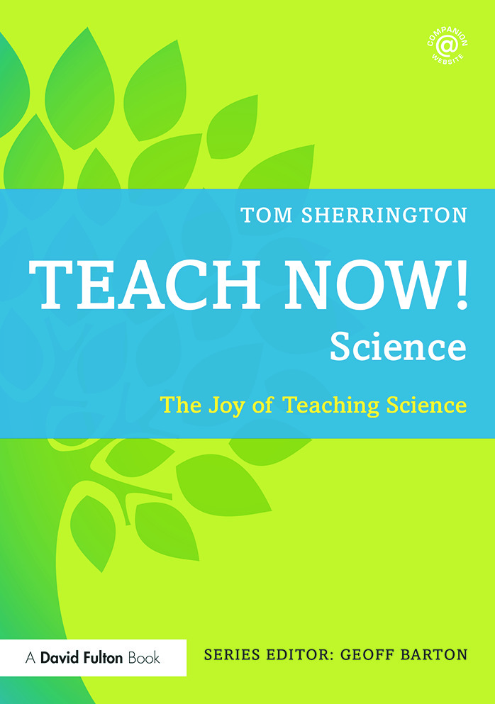 Teach Now! Science: The Joy of Teaching Science book cover