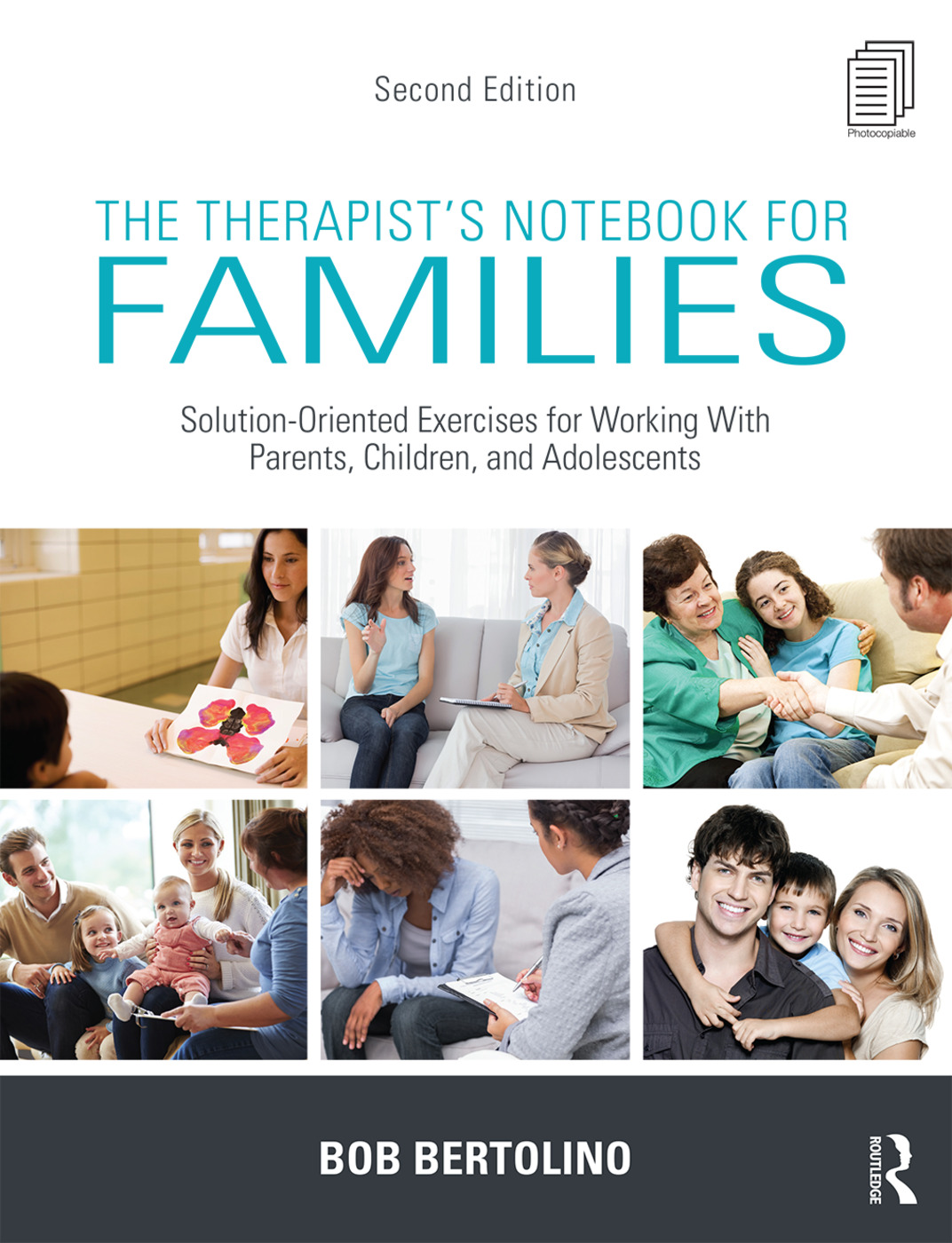 The Therapist's Notebook for Families: Solution-Oriented Exercises for Working With Parents, Children, and Adolescents book cover