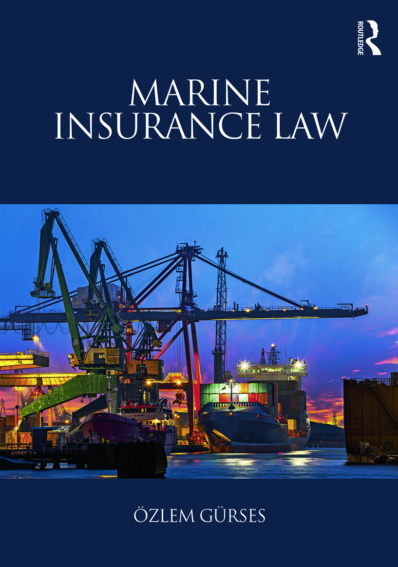 Marine Insurance Law: 1st Edition (Paperback) book cover