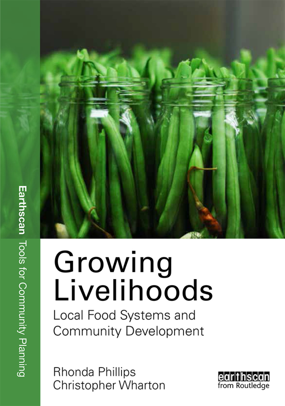 Growing Livelihoods: Local Food Systems and Community Development, 1st Edition (e-Book) book cover