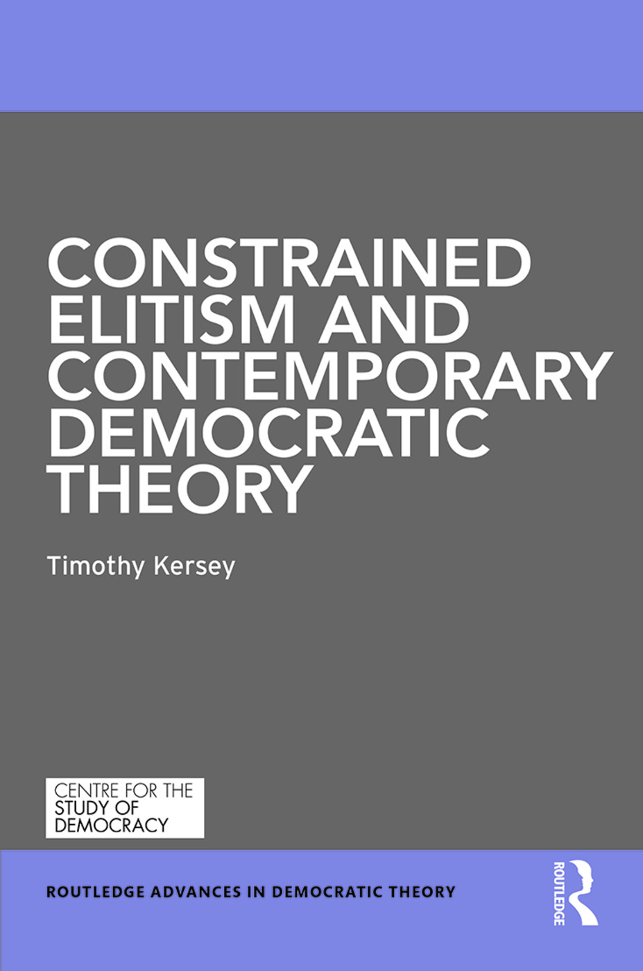 Constrained Elitism and Contemporary Democratic Theory book cover
