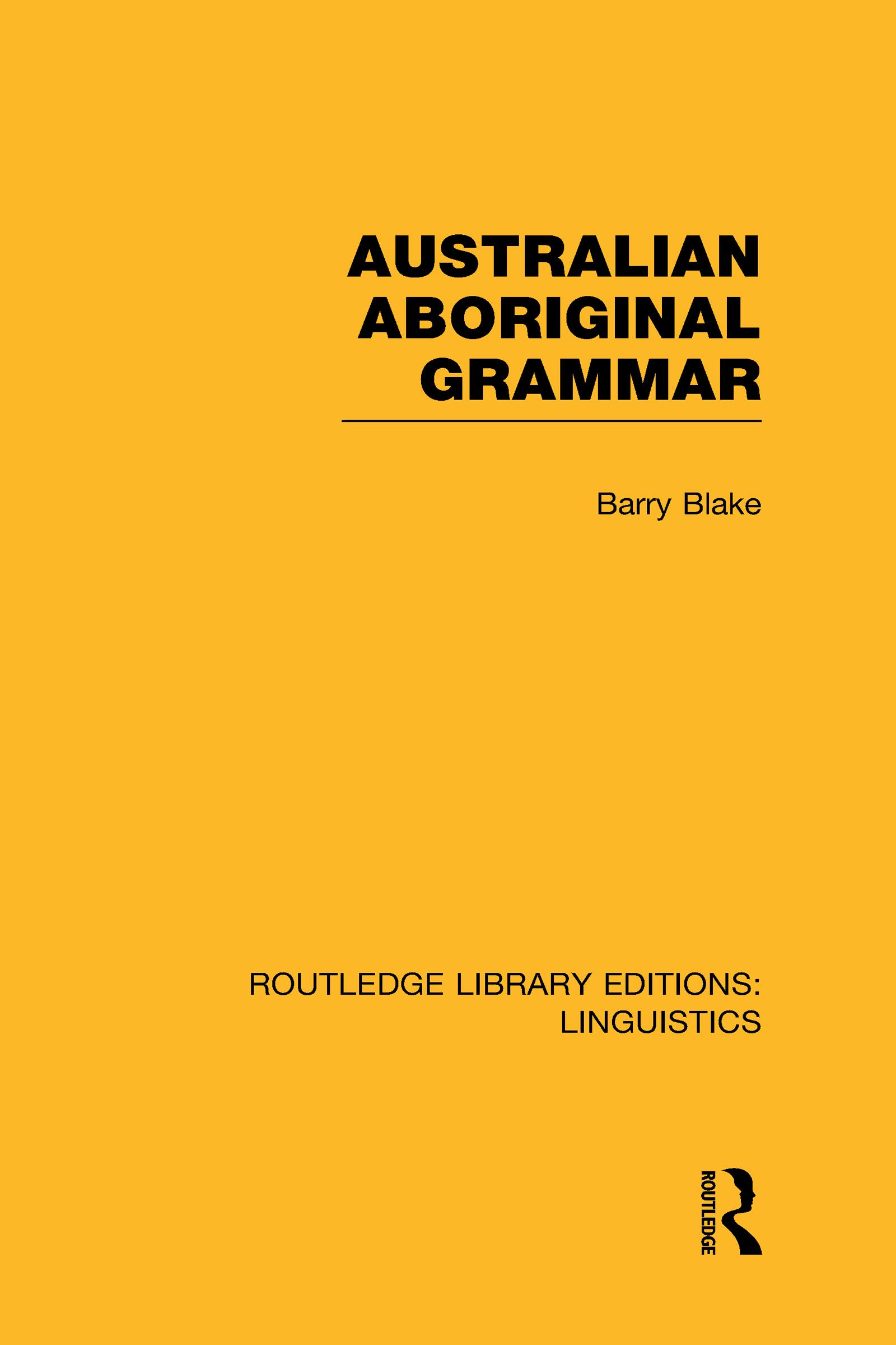 Australian Aboriginal Grammar (RLE Linguistics F: World Linguistics): 1st Edition (Hardback) book cover