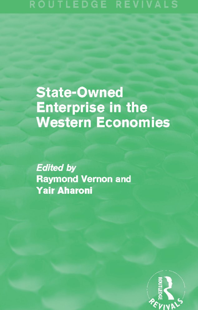 State-Owned Enterprise in the Western Economies (Routledge Revivals): 1st Edition (Paperback) book cover