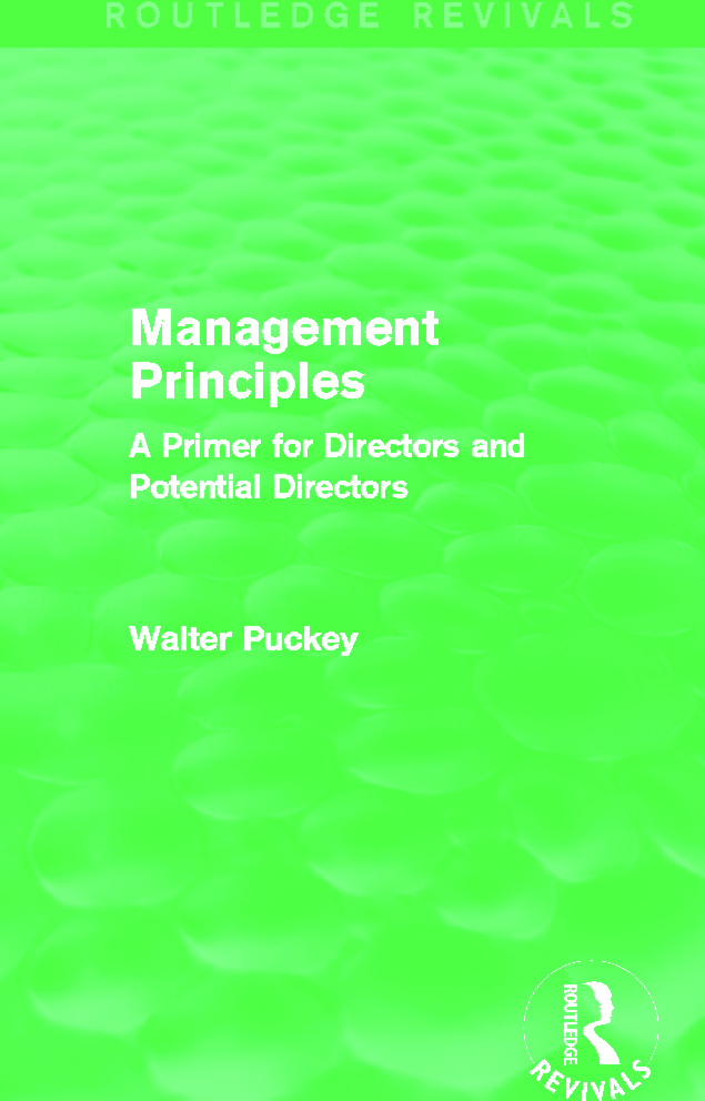 Management Principles (Routledge Revivals): A Primer for Directors and Potential Directors book cover