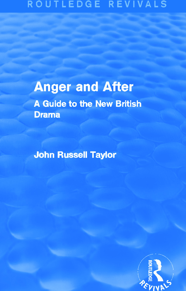 Anger and After (Routledge Revivals): A Guide to the New British Drama, 1st Edition (Paperback) book cover