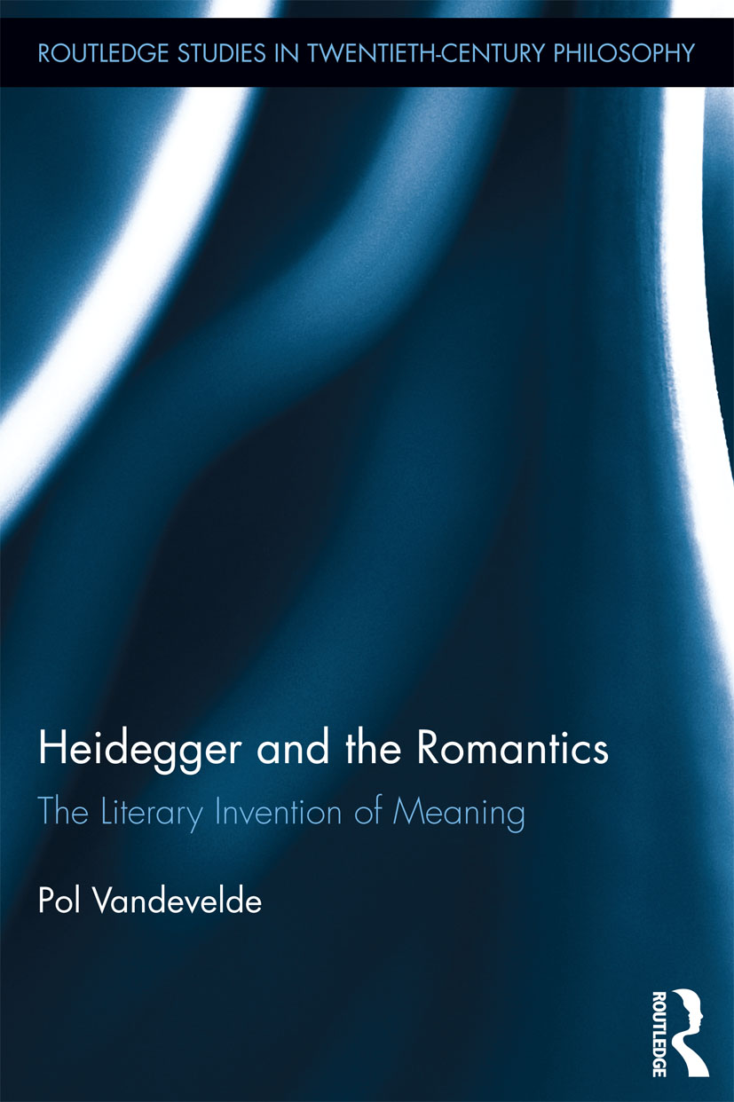 Heidegger and the Romantics: The Literary Invention of Meaning (e-Book) book cover