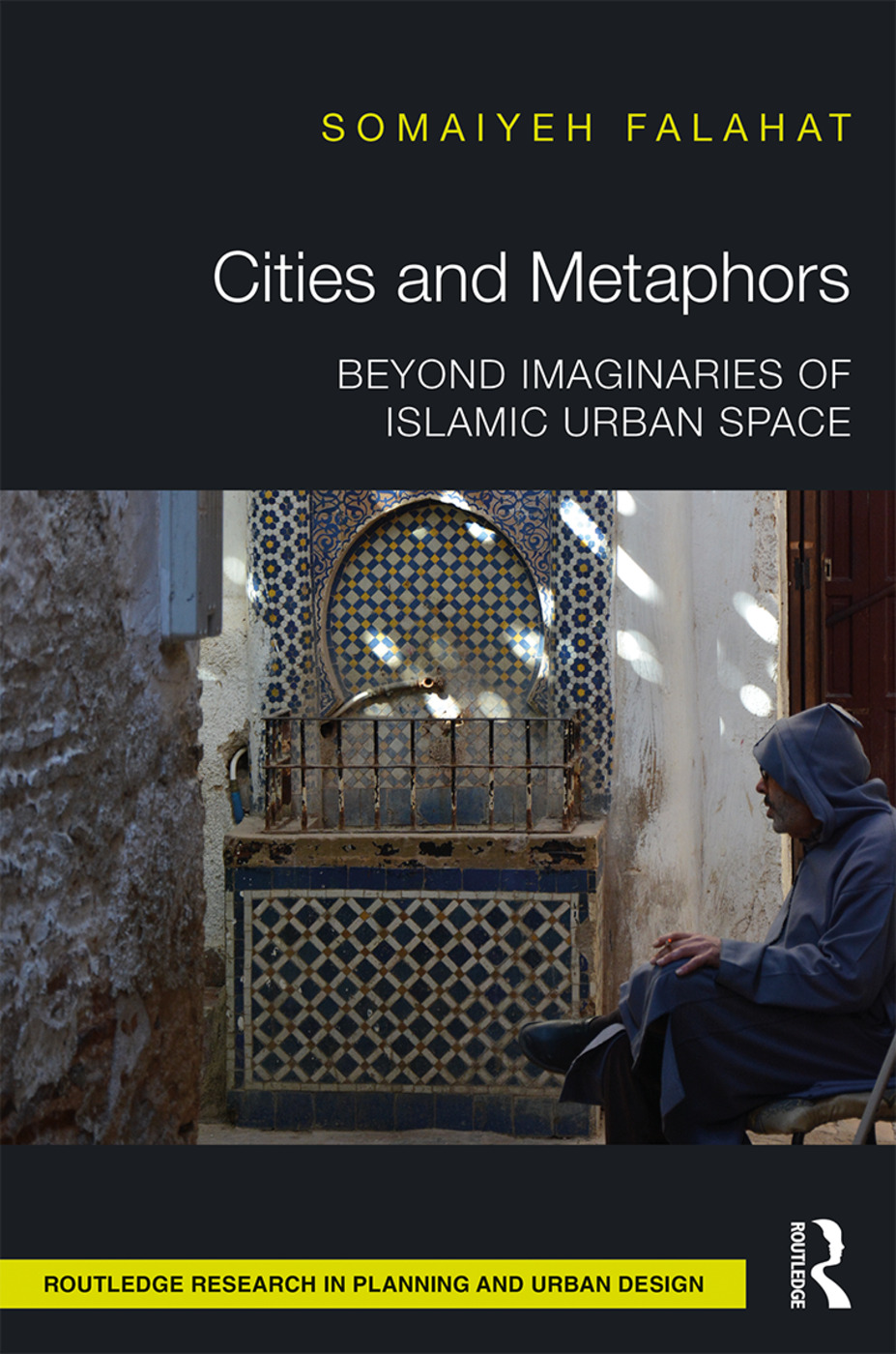 Cities and Metaphors: Beyond Imaginaries of Islamic Urban Space book cover