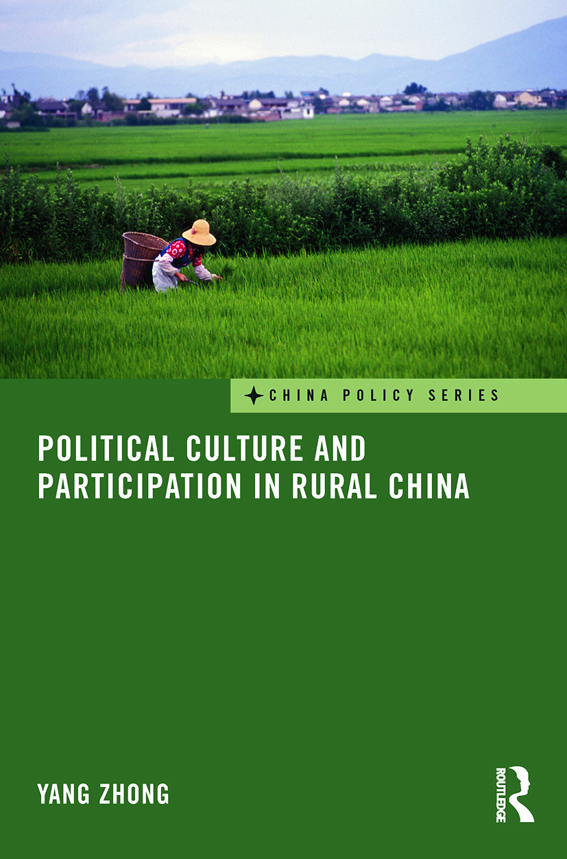 Political Culture and Participation in Rural China