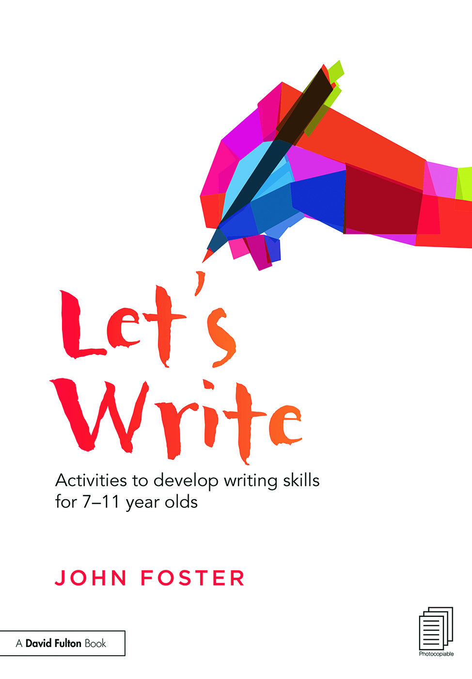 Let's Write: Activities to develop writing skills for 7–11 year olds, 1st Edition (Paperback) book cover