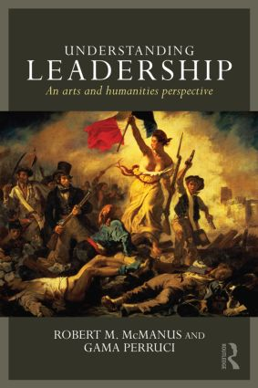 Understanding Leadership: An arts and humanities perspective book cover