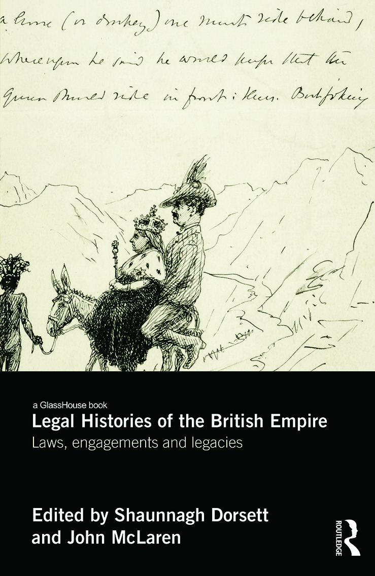 Legal Histories of the British Empire: Laws, Engagements and Legacies book cover