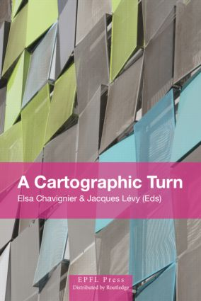 A Cartographic Turn: 1st Edition (Hardback) book cover