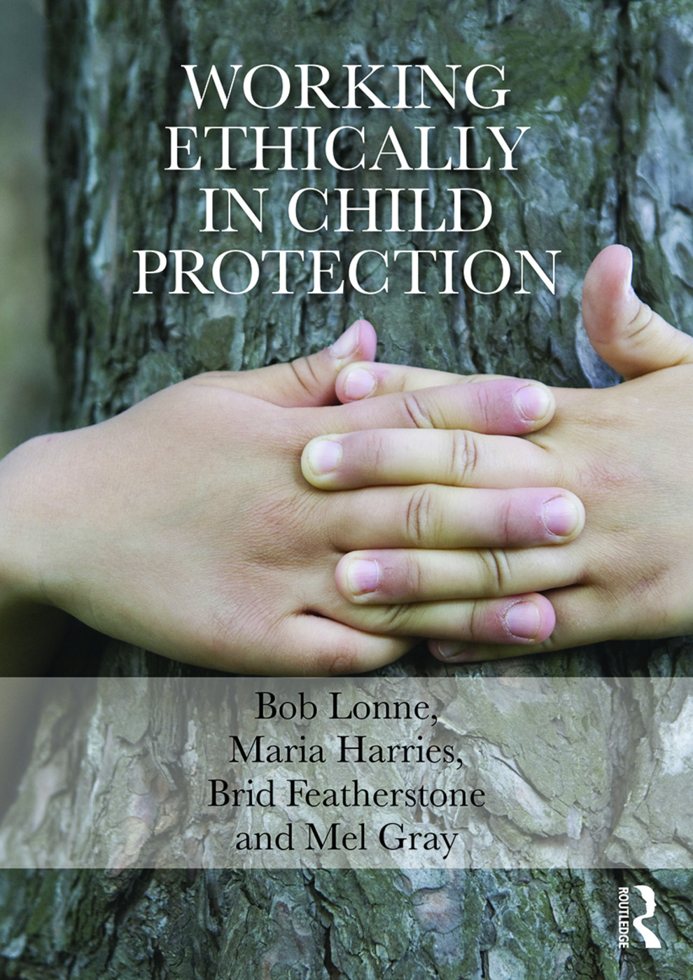 Working Ethically in Child Protection book cover