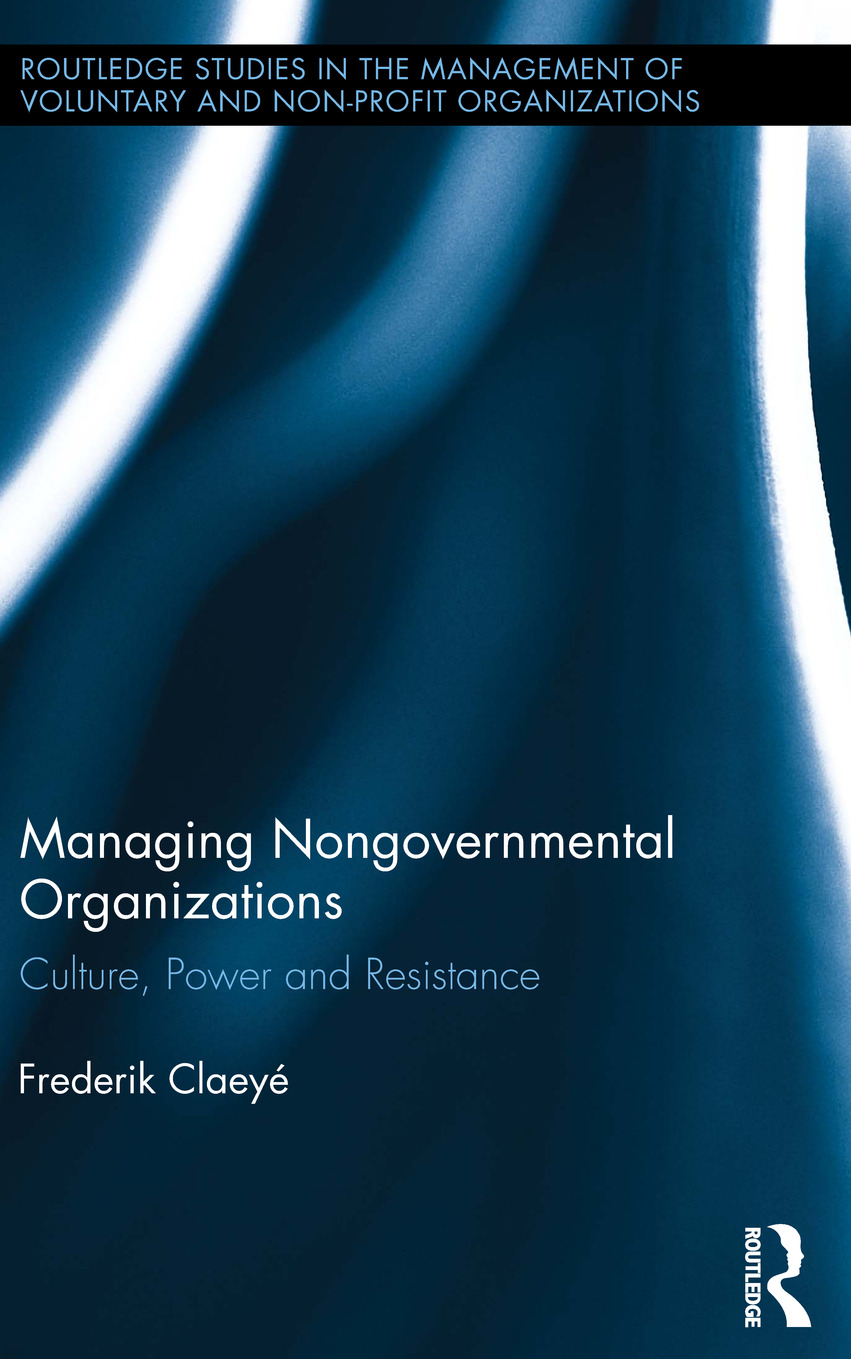 Managing Nongovernmental Organizations: Culture, Power and Resistance book cover
