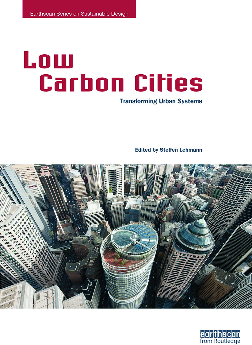 Low Carbon Cities: Transforming Urban Systems book cover