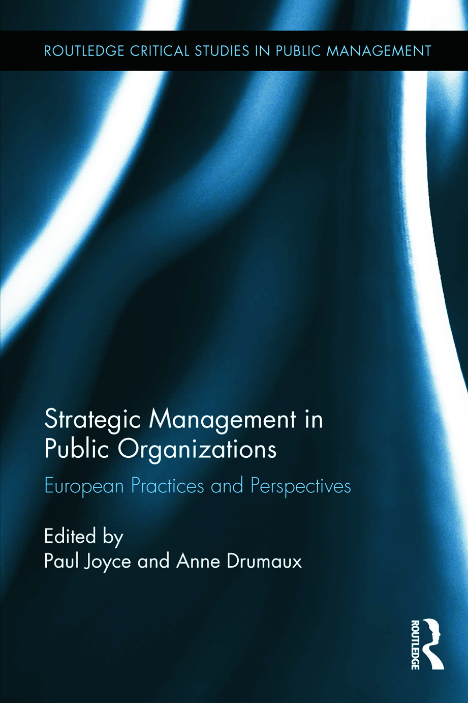 Strategic Management in Public Organizations: European Practices and Perspectives book cover