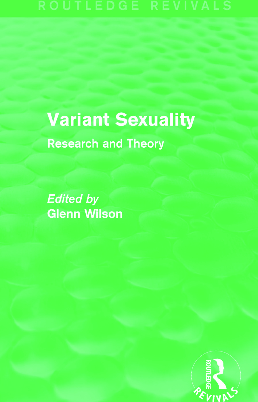 Variant Sexuality (Routledge Revivals): Research and Theory (Hardback) book cover