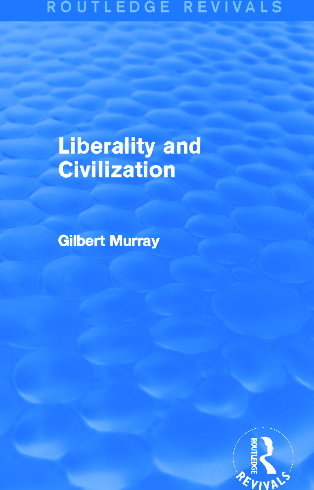 Liberality and Civilization (Routledge Revivals): 1st Edition (Paperback) book cover