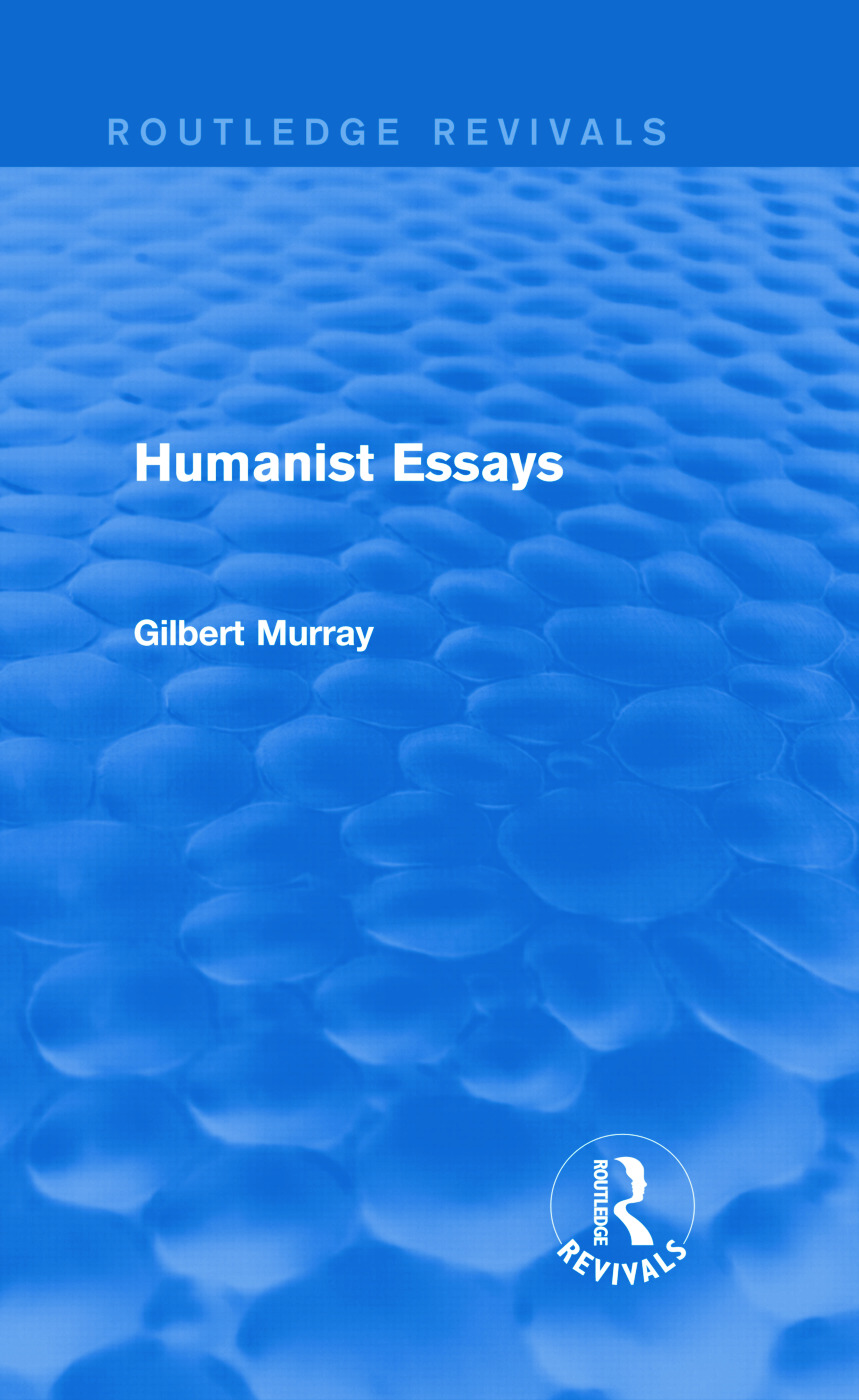 Humanist Essays (Routledge Revivals): 1st Edition (Hardback) book cover