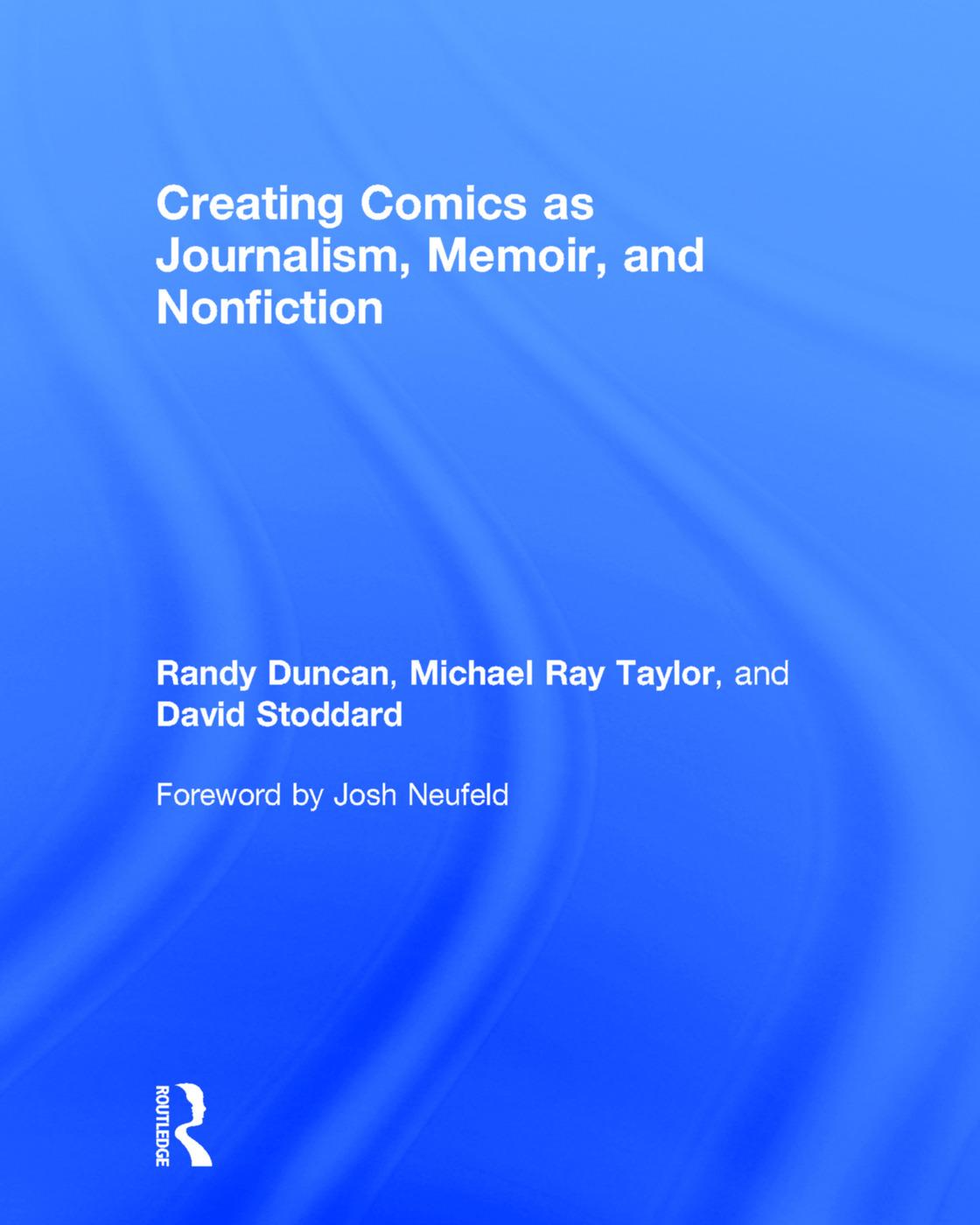 Creating Comics as Journalism, Memoir and Nonfiction book cover