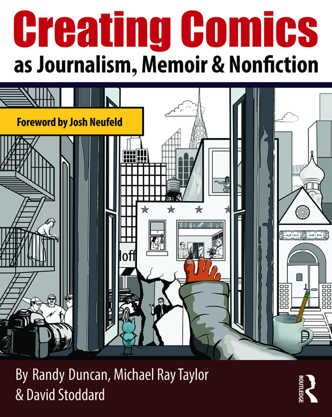 Creating Comics as Journalism, Memoir and Nonfiction: 1st Edition (Paperback) book cover