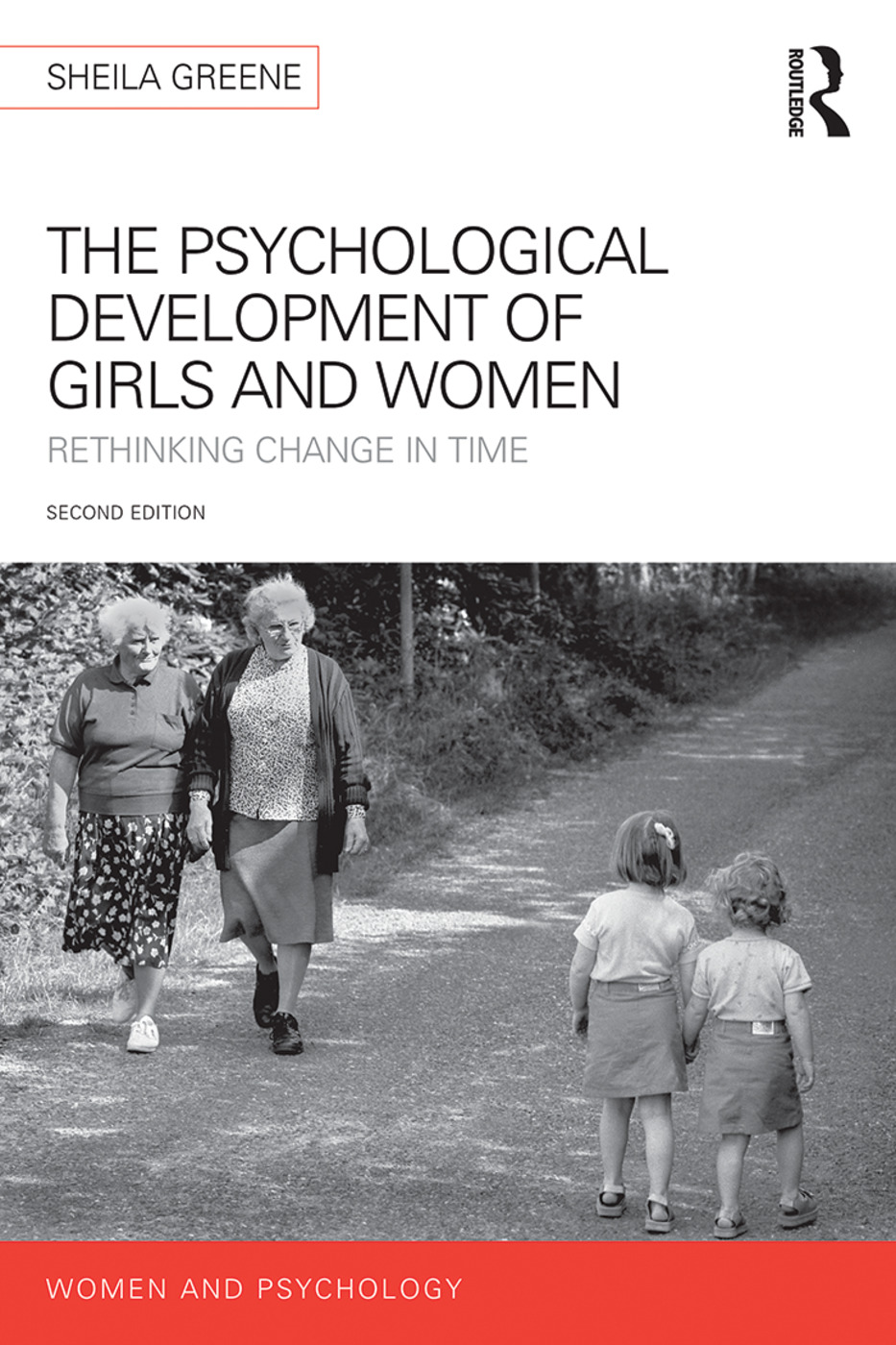 The Psychological Development of Girls and Women: Rethinking change in time book cover
