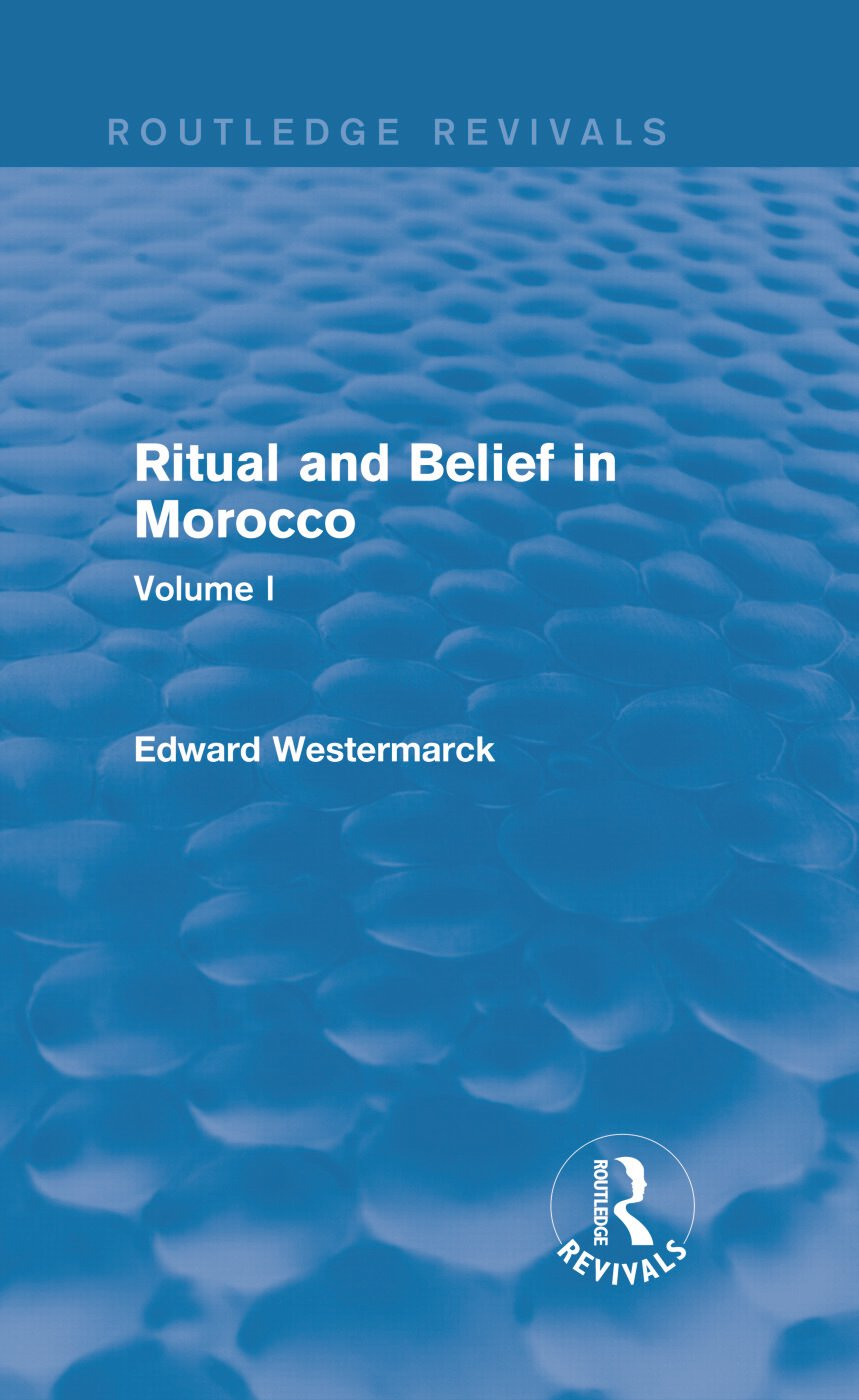 Ritual and Belief in Morocco: Vol. I (Routledge Revivals) book cover