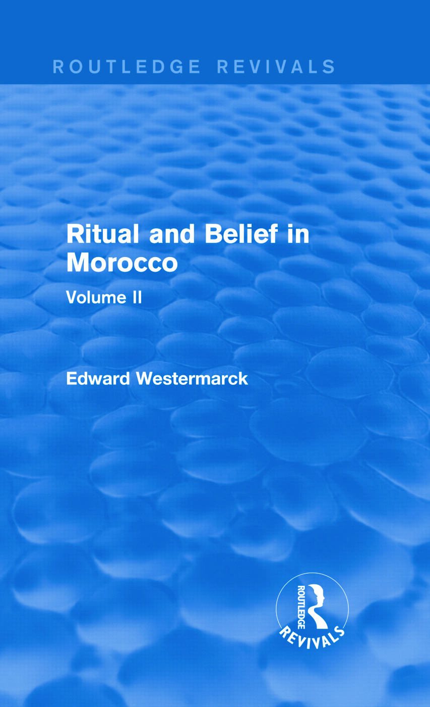 Ritual and Belief in Morocco: Vol. II (Routledge Revivals) (Hardback) book cover