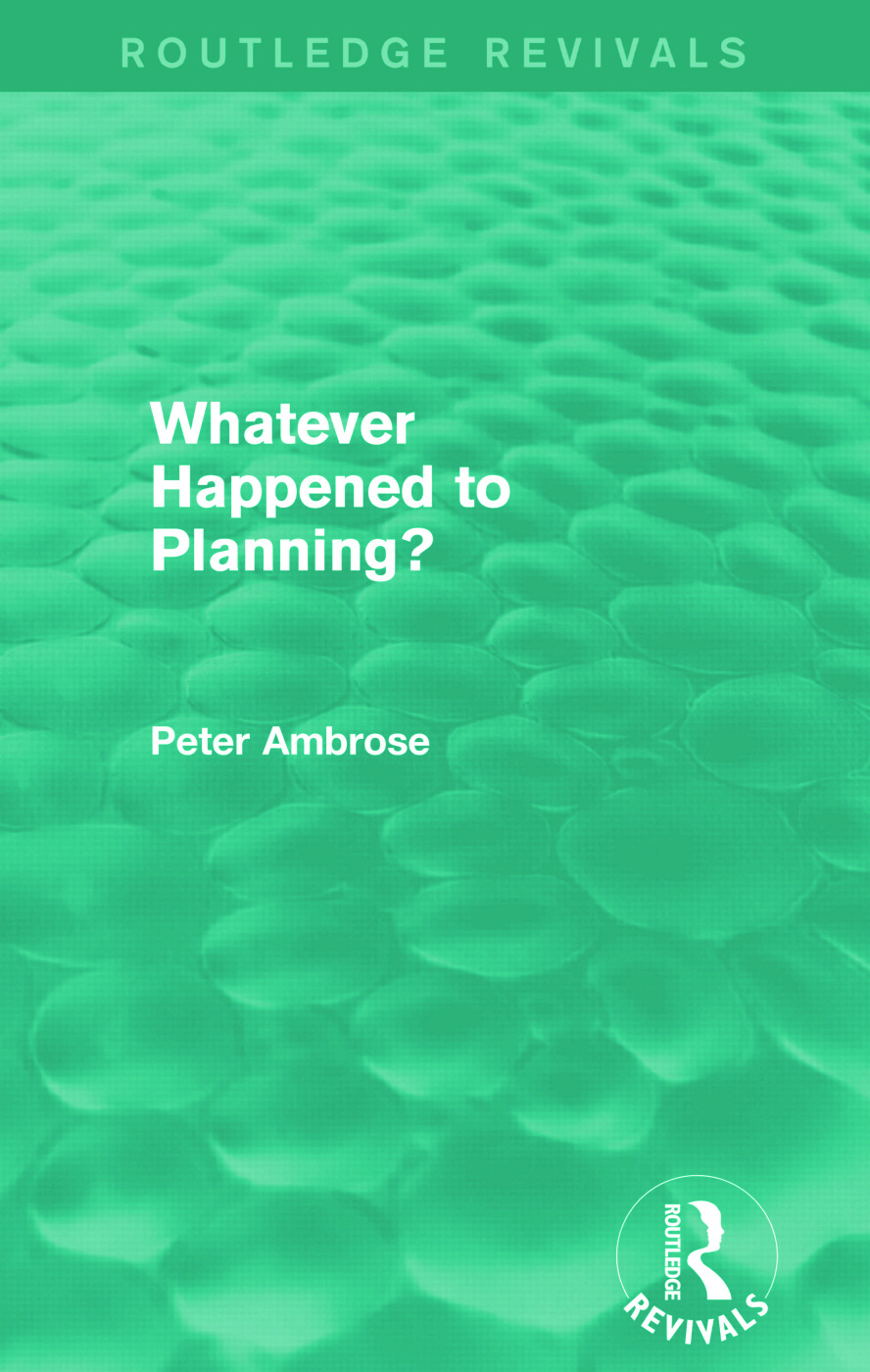 What Happened to Planning? (Routledge Revivals): 1st Edition (Paperback) book cover