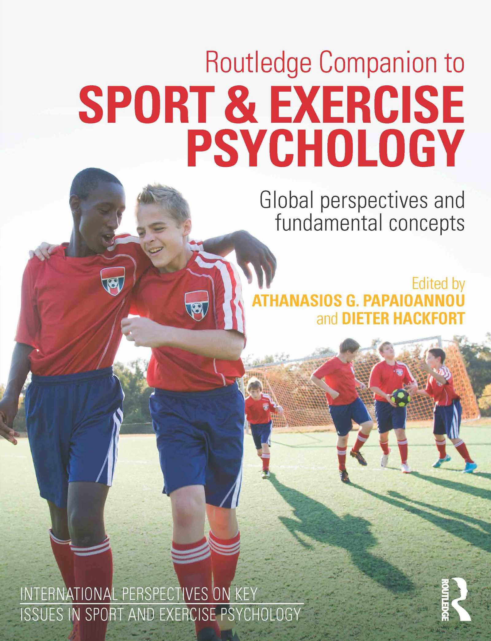 Routledge Companion to Sport and Exercise Psychology: Global perspectives and fundamental concepts book cover